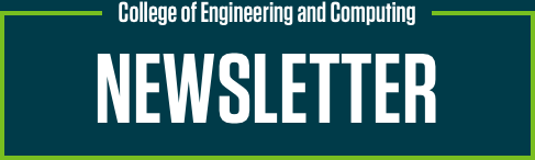 College of Engineering and Computing - Newsletter